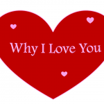 Bright red heart reads Why I Love You in pink letters