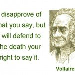 Voltaire quote for defending right to freedom of speech
