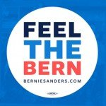 Ad campaign for Bernie Sanders reads Feel the Bern
